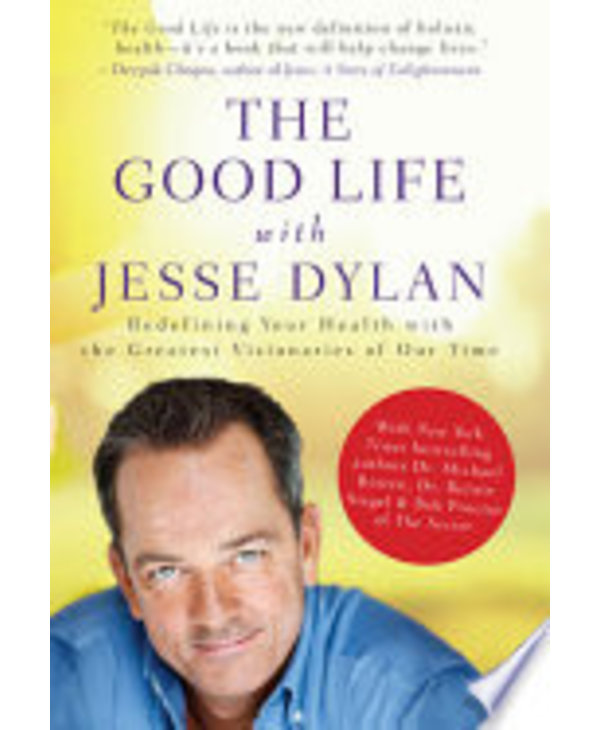 The Good Life with Jesse Dylan