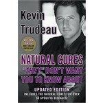 """Natural Cures: """"They"""" Don't Want You To Know About"""