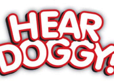 HEAR DOGGY