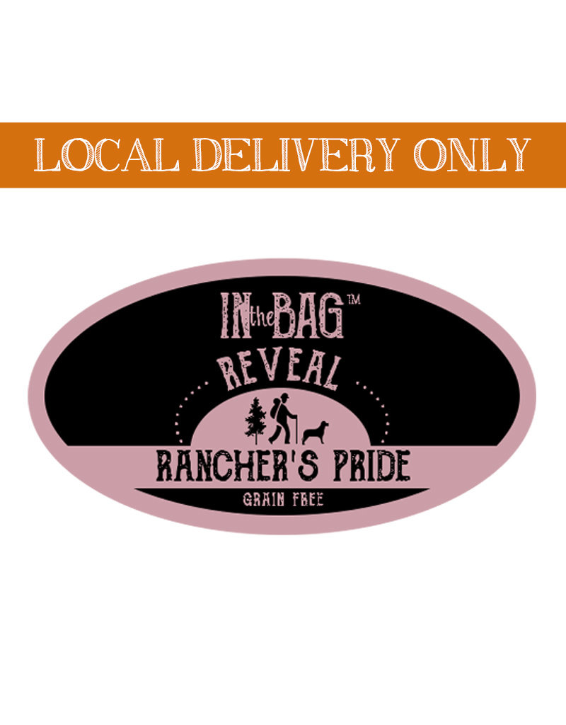 IN THE BAG In the Bag Reveal Rancher's Pride Dog Food