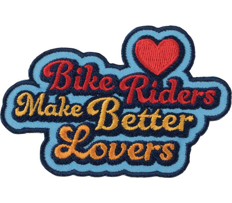 All-City Biker Riders Make Better Lovers Patch