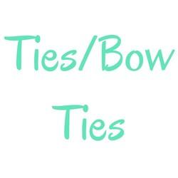 Ties/Bow Ties