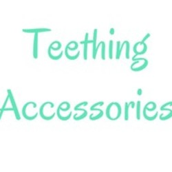 Teething Accessories