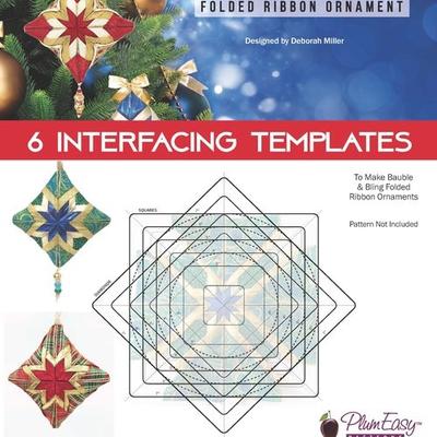 Bauble & Bling Folded Ribbon Ornament Interfacing Templates 6/pk