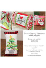 Santa's Sewing Workshop-October 18th and 19th 10:00am-4:00pm