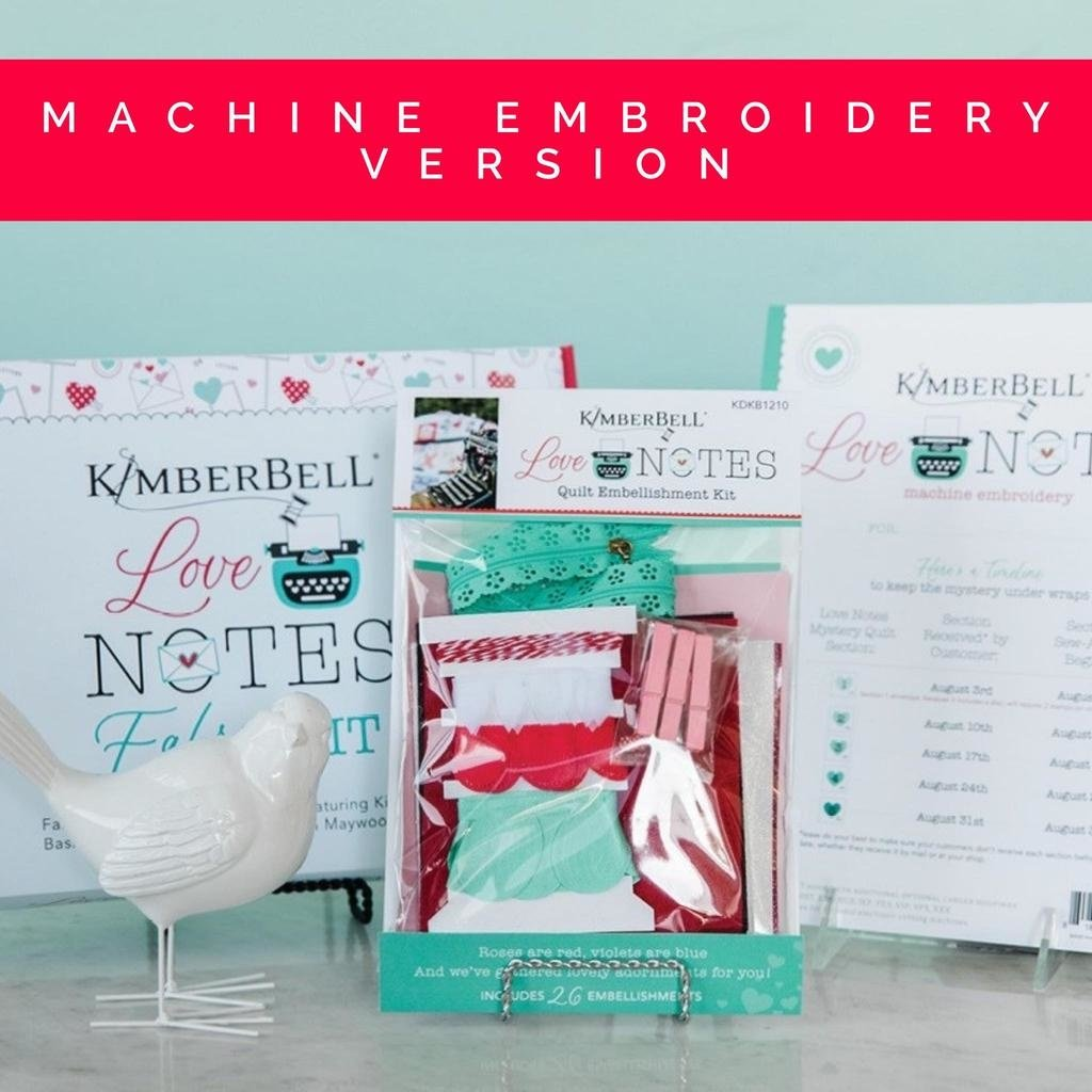 Love Notes Mystery Event Registration-<br /> MACHINE EMBROIDERY VERSION