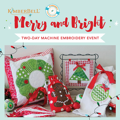 Merry and Bright Virtual Kimberbell Event- July 24th & 25th, 2020 8:30am-3:30pm