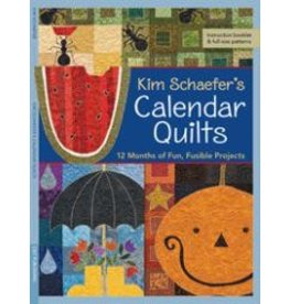 Kim Schaefer's Calendar Quilts, 12 Months of Fun, Fusible Projects
