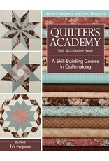 A Skill-Building Course in Quiltmaking - Harriet & Carrie Hargrave