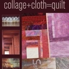Collage & Cloth-Quilt - Judi Warren Blaydon