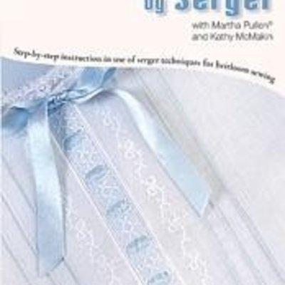 Heirloom Sewing by Serger-DVD-MP/Serge