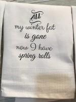 Winter Fat is Now Spring Rolls Towel