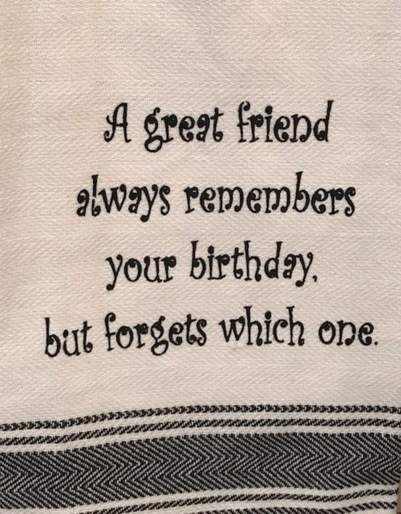 Wild Hare Designs A Great Friend Always Remembers Towel