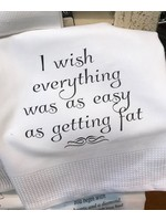 I Wish Everything Was As Easy Towel