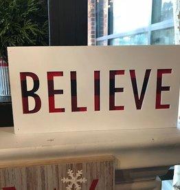 Believe Box Sign
