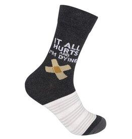 It All Hurts & I'm Dying Socks