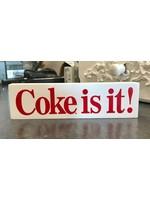 """Wood """"Coke It Is"""" Block"""