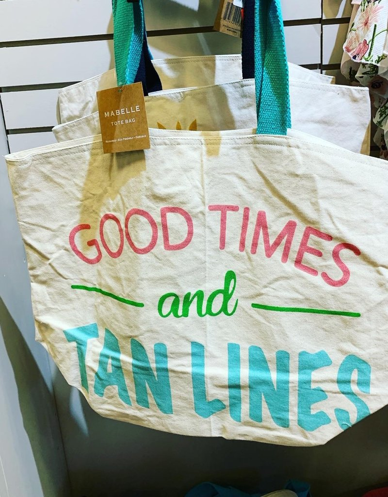 """Good Times & Tan Lines"" Tote Bag"