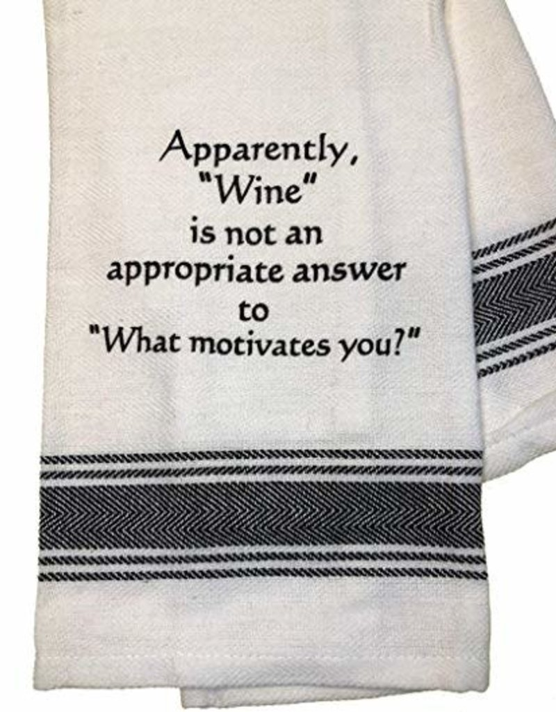 Wild Hare Designs Wine Is Not An Appropriate Answer Towel