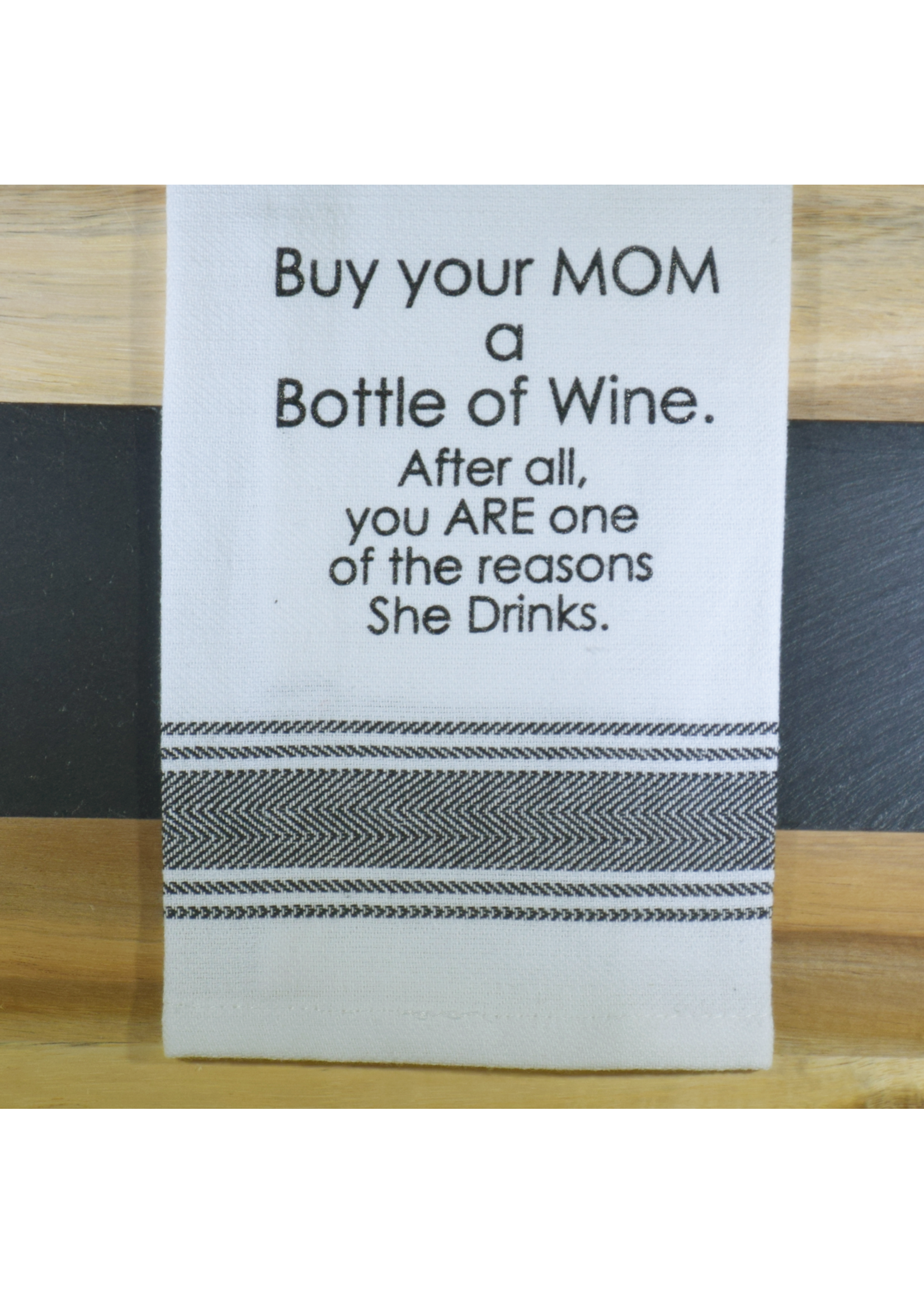 Wild Hare Designs Buy Your Mom a Bottle of Wine Towel
