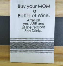 Buy Your Mom a Bottle of Wine Towel
