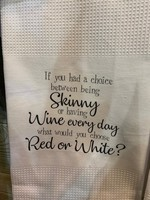 Lose Weight, Red or White Towel