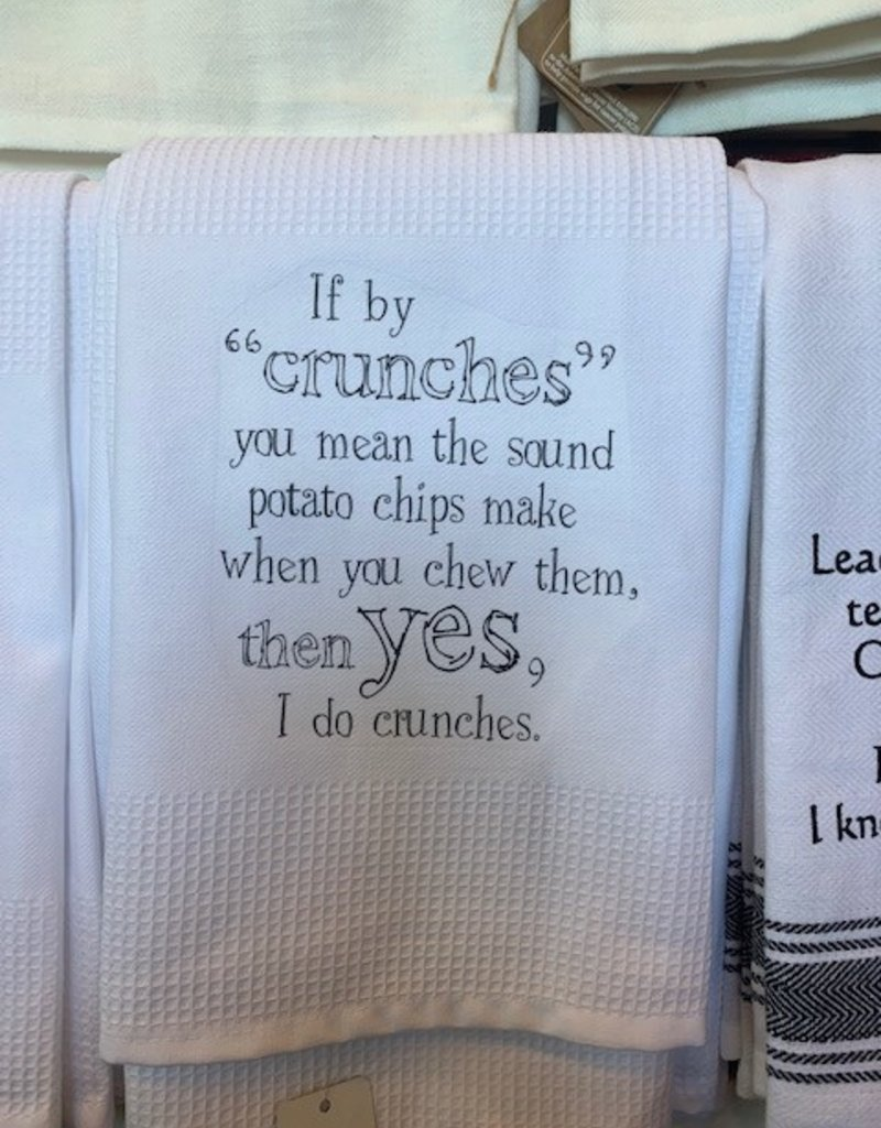 If By Crunches You Mean Towel