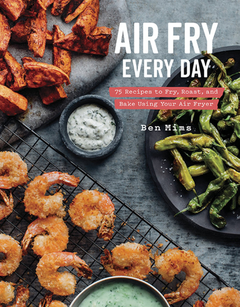 Air Fry Everyday Cookbook