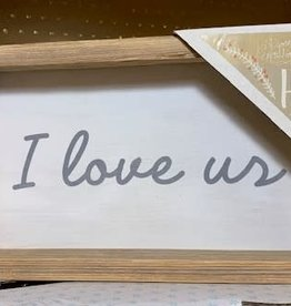 """Small """"I Love Us"""" Sign"""