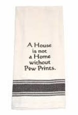 A House is Not a Home without Paw Prints Towel