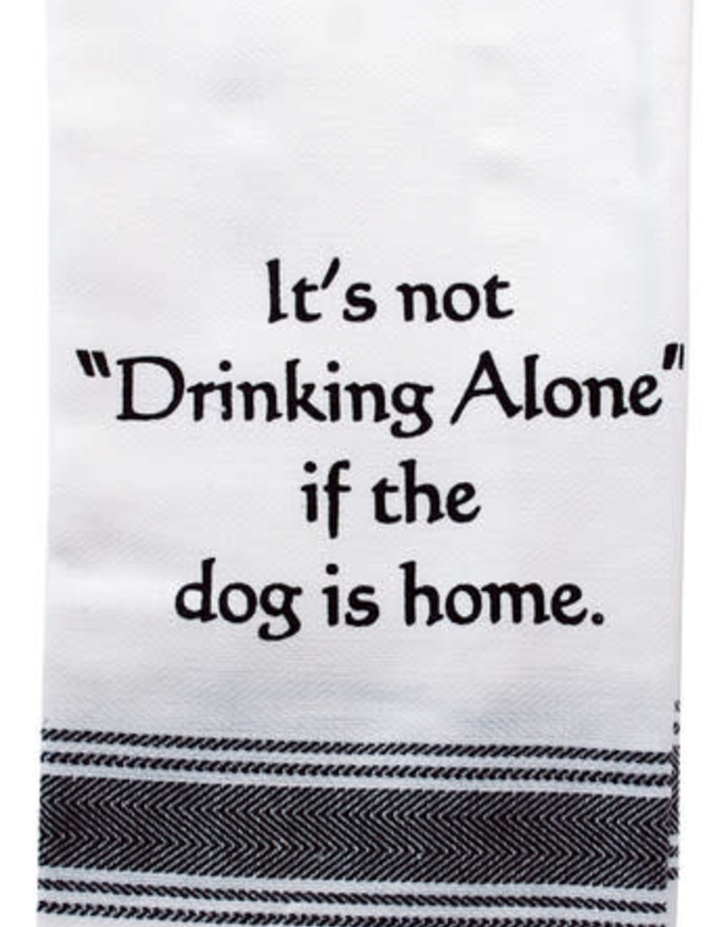 Drinking Alone Dog Home Towel