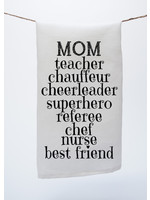 Moms Job Towel