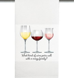 What Kind of Wine Pairs with a Crazy Family Towel