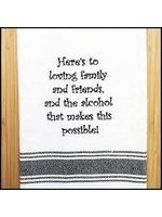 Wild Hare Designs Loving Family & Friends & Alcohol Towel