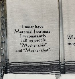 Wild Hare Designs I Must Have Maternal Instincts Towel
