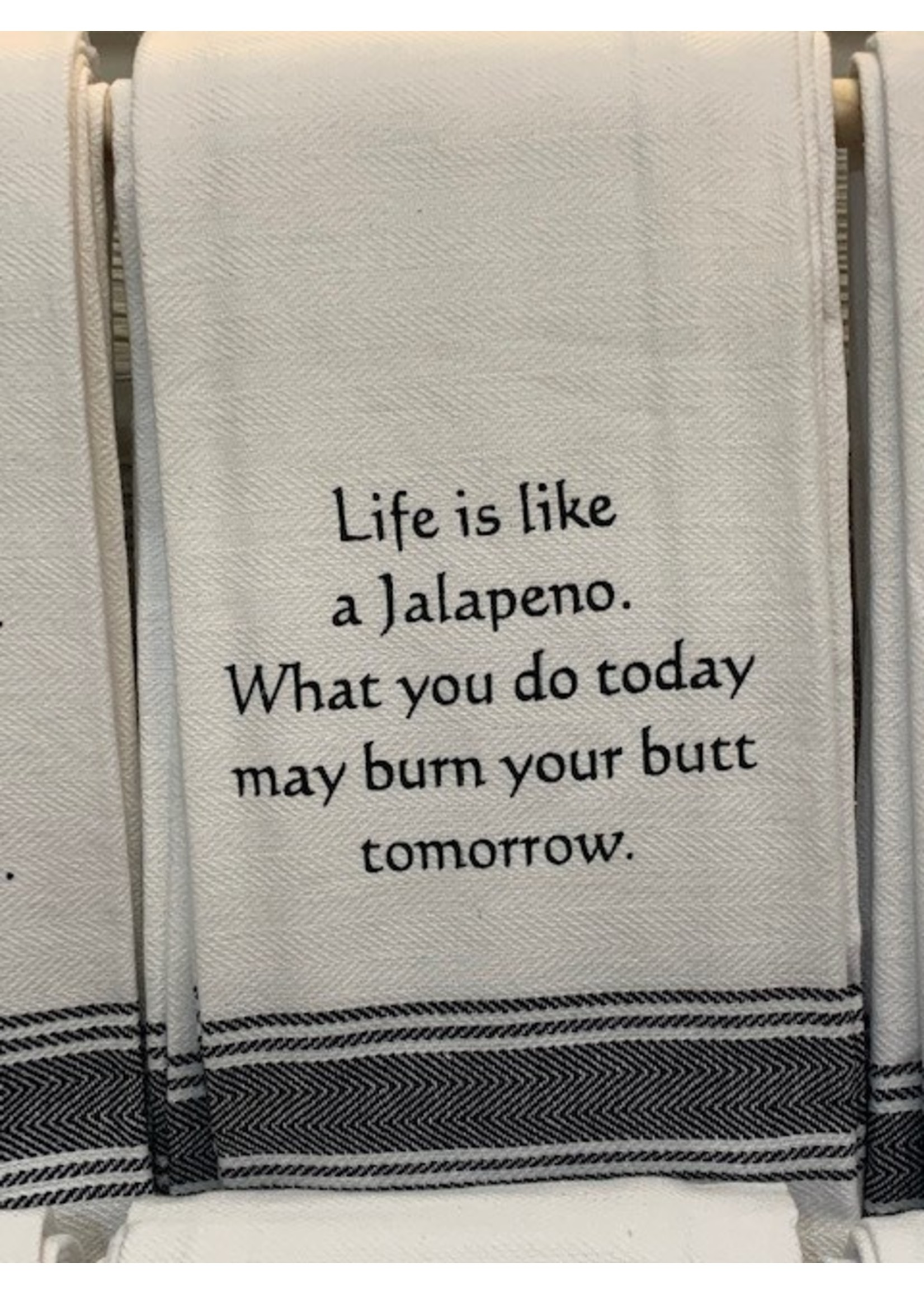 Wild Hare Designs Life Is Like A Jalapeno Towel