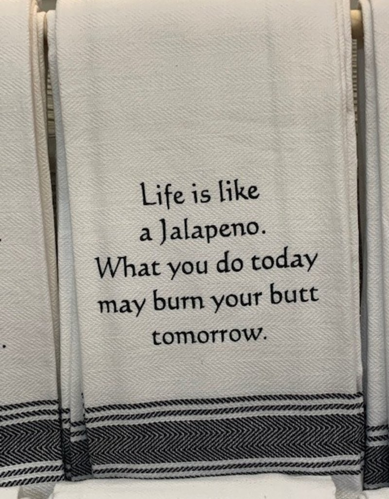 Wild Hare Designs Life Is Like A Jalapeno Towel