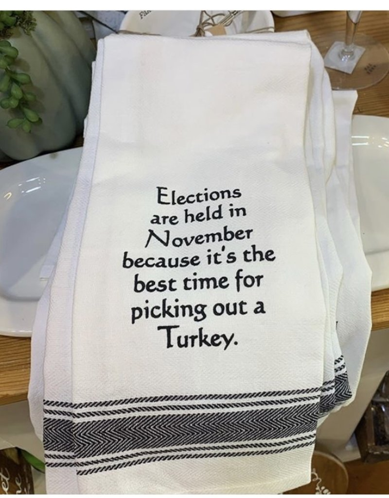 Elections Are Held In November Towel