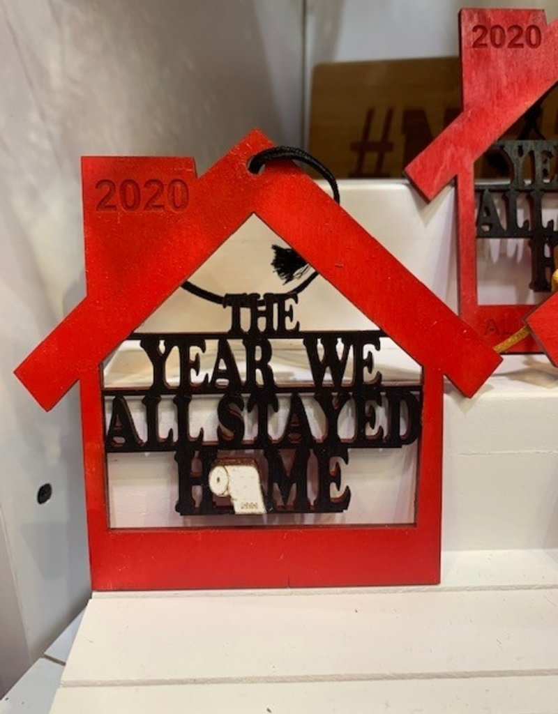 kbk The Year We All Stayed Home Ornament