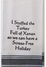 Wild Hare Designs I Stuffed the Turkey Full of Xanax Towel
