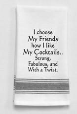 Wild Hare Designs I Choose My Friends...Towel