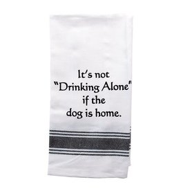 Wild Hare Designs It's Not Really Drinking Alone Towel