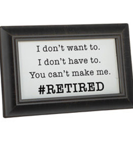 """Carson Home Accents """"Retired"""" Framed Message Bar"""
