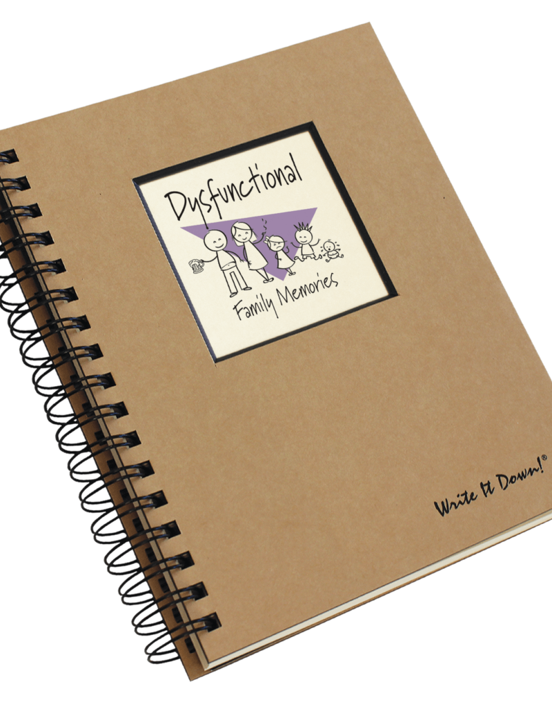 Journals Unlimited Dysfunctional Family Memories