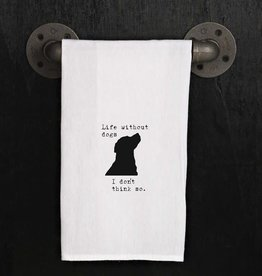 Life Without Dogs Towel