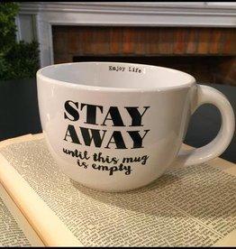 24 oz Mug STAY AWAY until this mug is empty