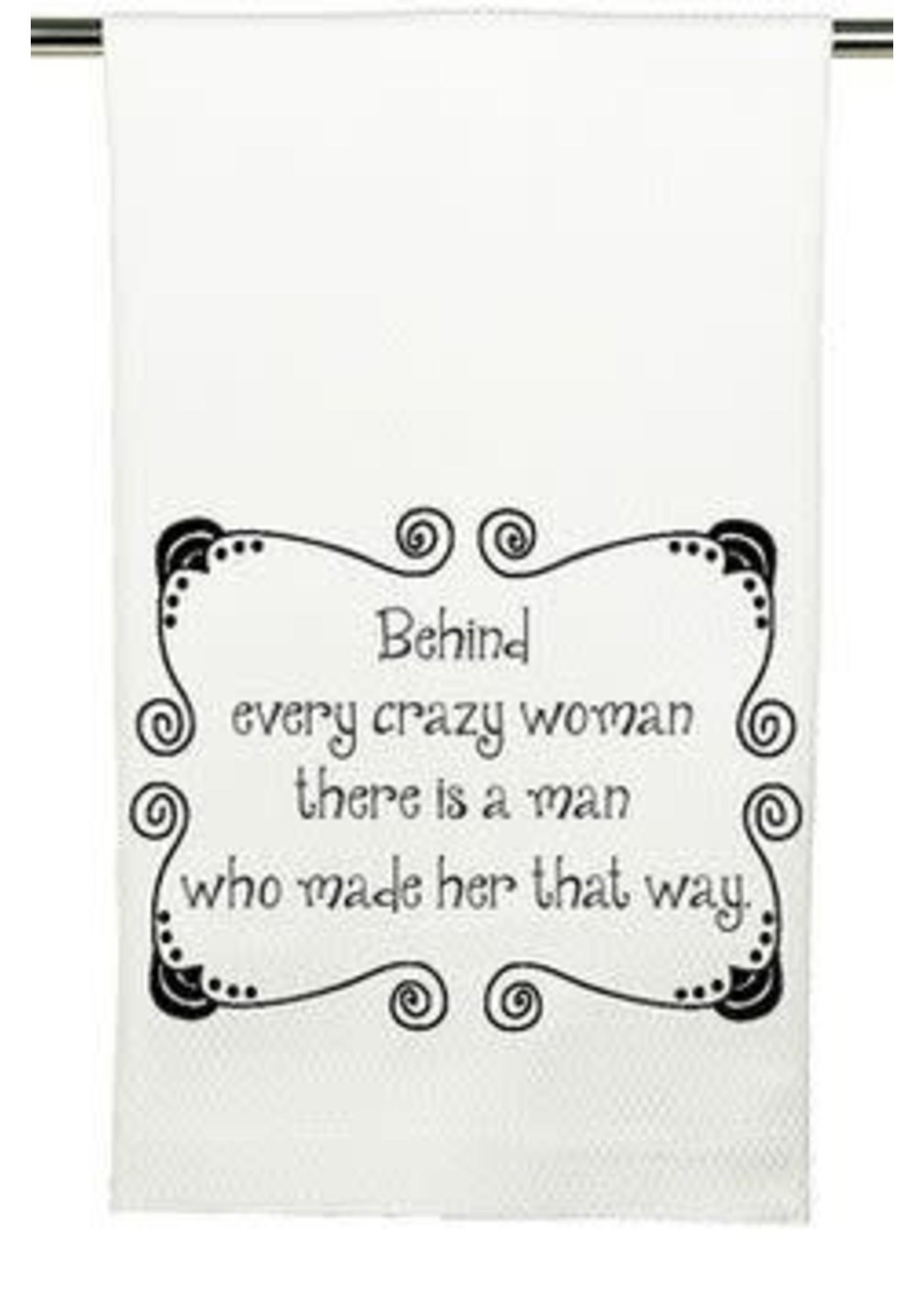 Mariasch Studios Behind Every Crazy Woman Towel