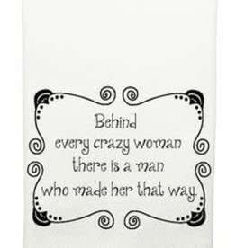 Mariasch Studios Behind Every Crazy Woman Towel