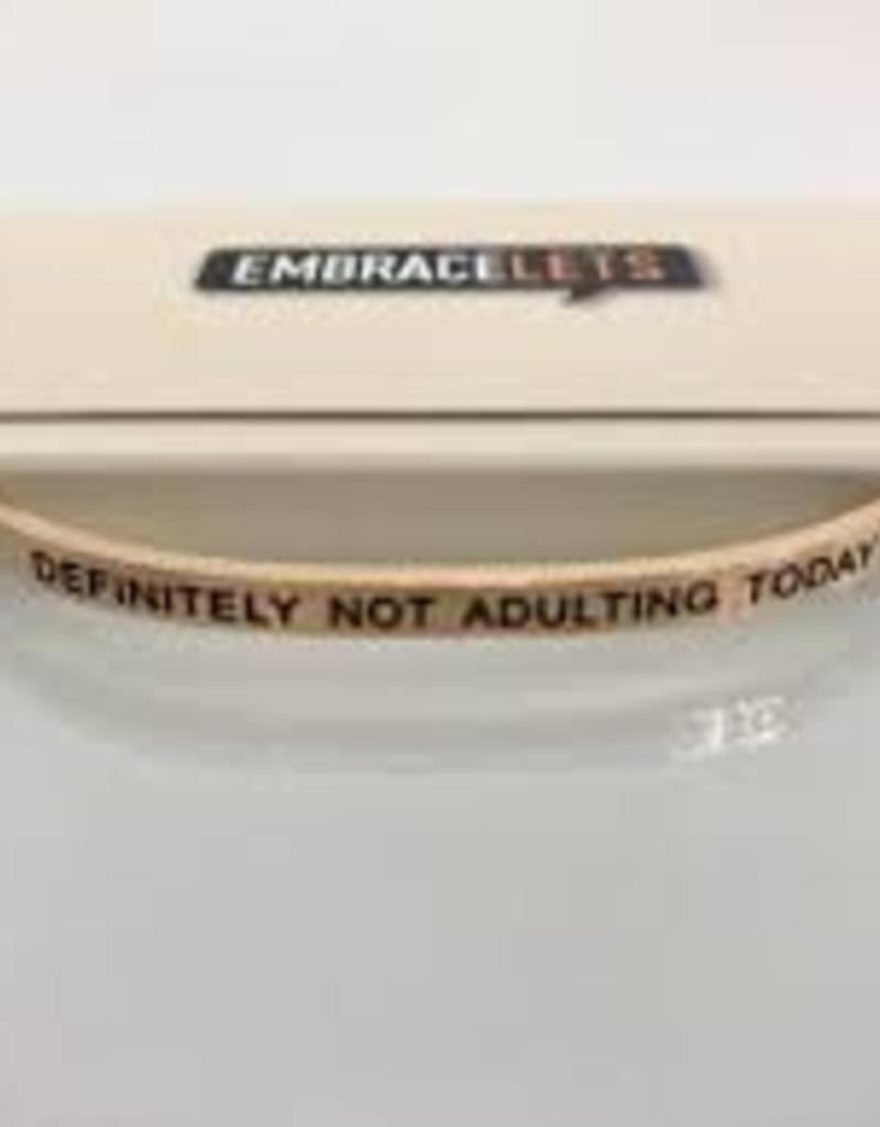 Definitely Not Adulting Today Embracelet Rose Gold