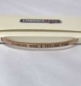 Drinking Wine & Feeling Fine Embracelet Rose Gold